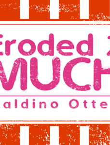 Eroded 2 Much Font
