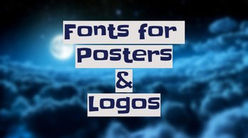Fonts for Posters & Logos