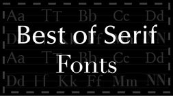 Best of Serif Fonts