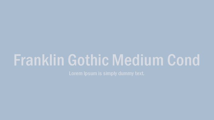 Franklin Gothic Medium Cond Font