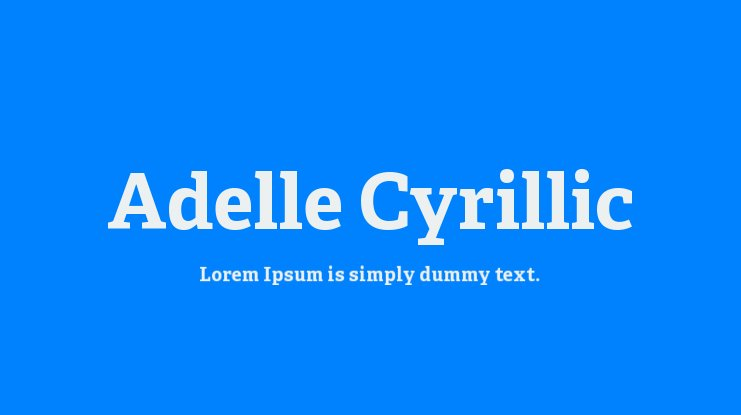 Adelle Cyrillic Font Family : Download Free for Desktop