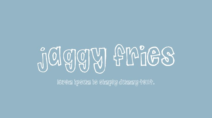 Jaggy Fries Font