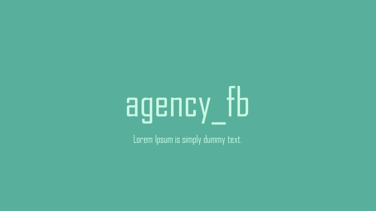 agency_fb Font : Download Free for Desktop & Webfont
