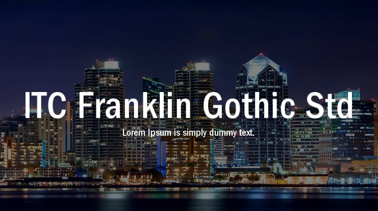 ITC Franklin Gothic Std Font Family : Download Free for