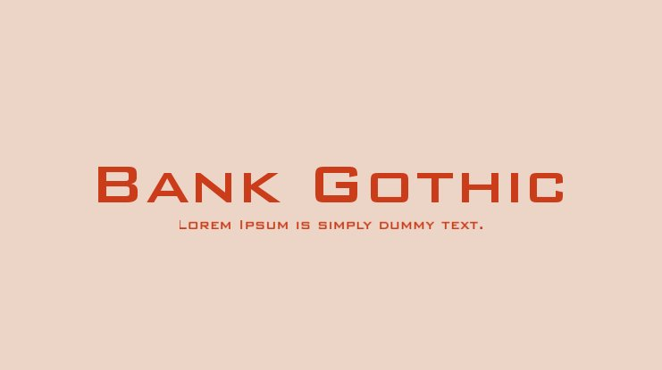 Bank Gothic Font Family