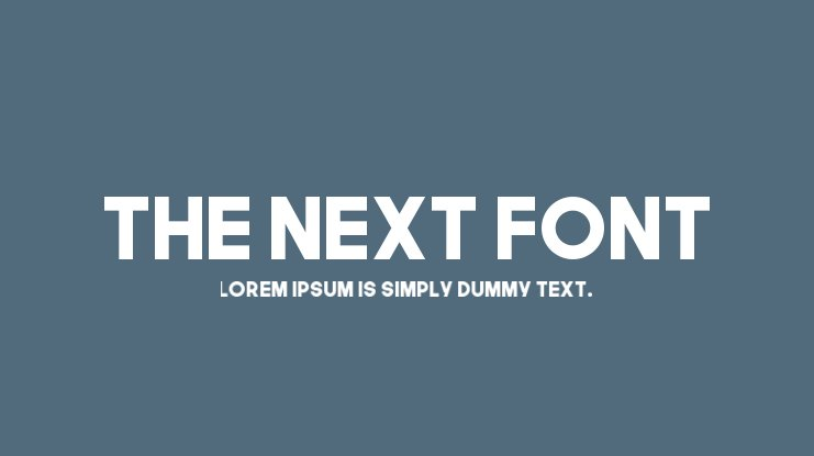 The Next Font