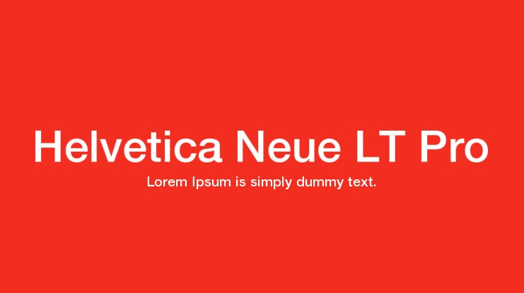 Helvetica Neue LT Pro Font Family : Download Free for