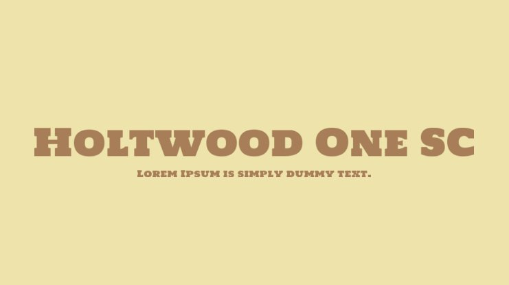 Holtwood One SC Font