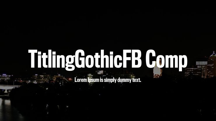 TitlingGothicFB Comp Font Family