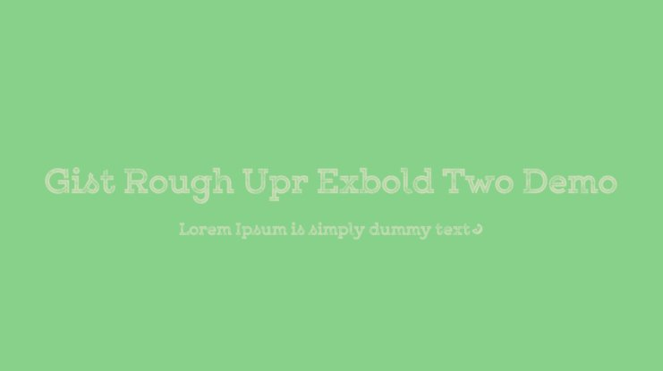 Gist Rough Upr Exbold Two Demo Font