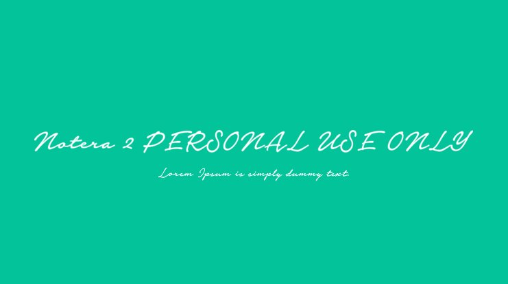Notera 2 PERSONAL USE ONLY Font Family
