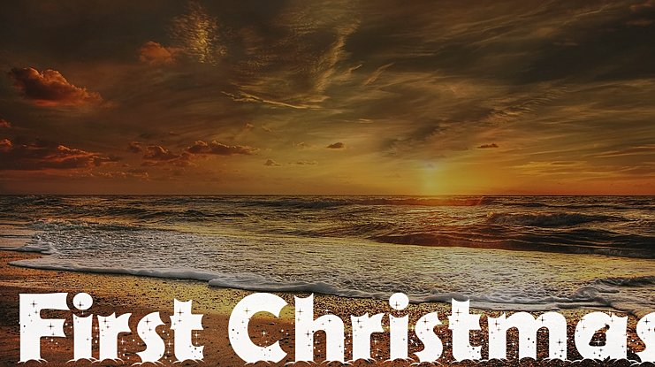 First Christmas Font