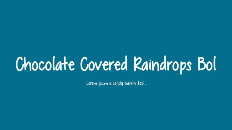 Chocolate Covered Raindrops Bol Font Family