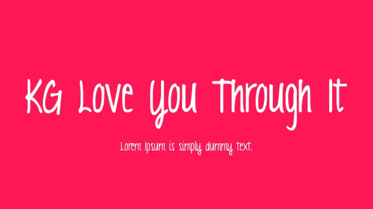 KG Love You Through It Font Family