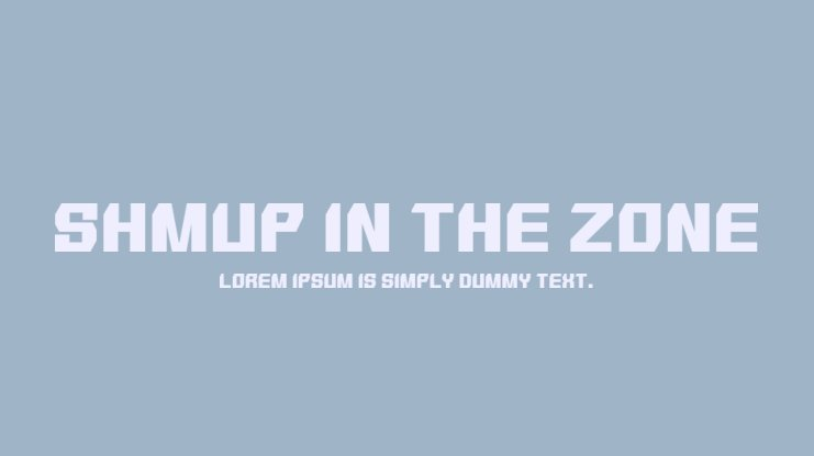 SHMUP in the zone Font