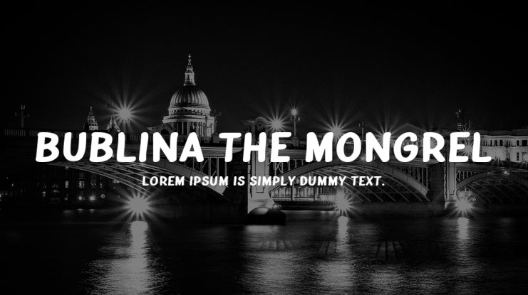 Bublina the Mongrel Font