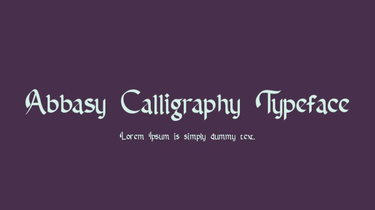 Abbasy Calligraphy Typeface Font