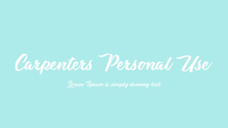 Carpenters Personal Use Font
