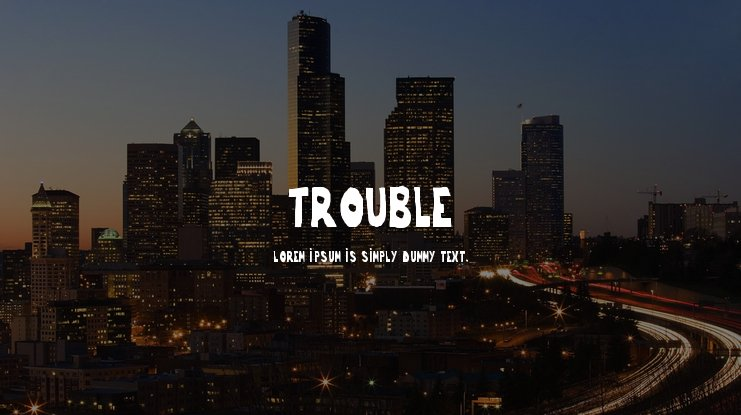 Trouble Font Family