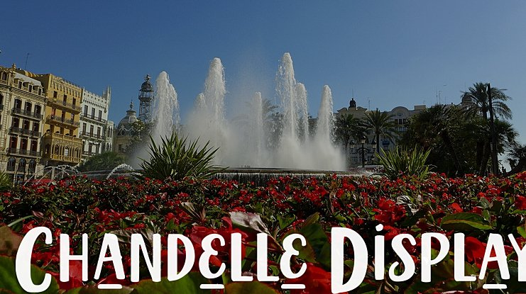 Chandelle Display Font