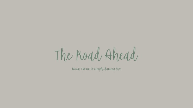 The Road Ahead Font