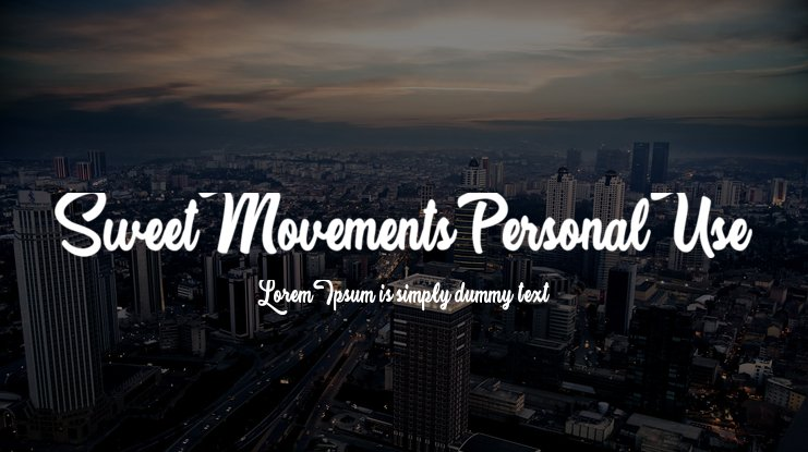 Sweet Movements Personal Use Font