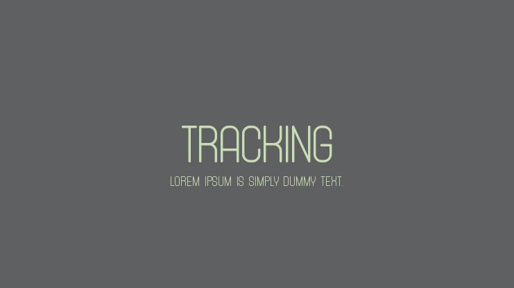 Tracking Font Family