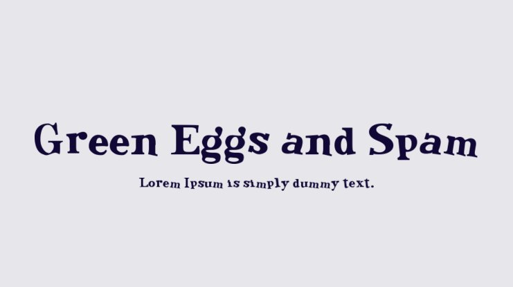 Green Eggs and Spam Font Family