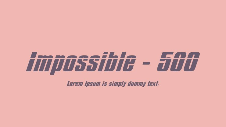 Impossible - 500 Font