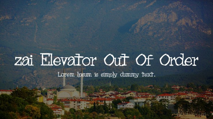 zai Elevator Out Of Order Font