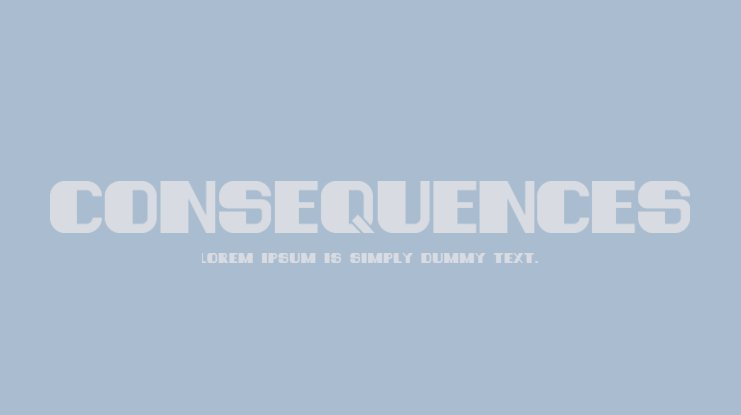 Consequences Font