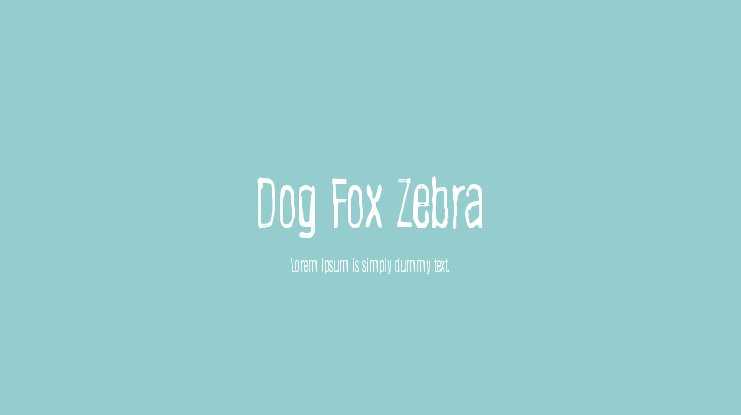 Dog Fox Zebra Font