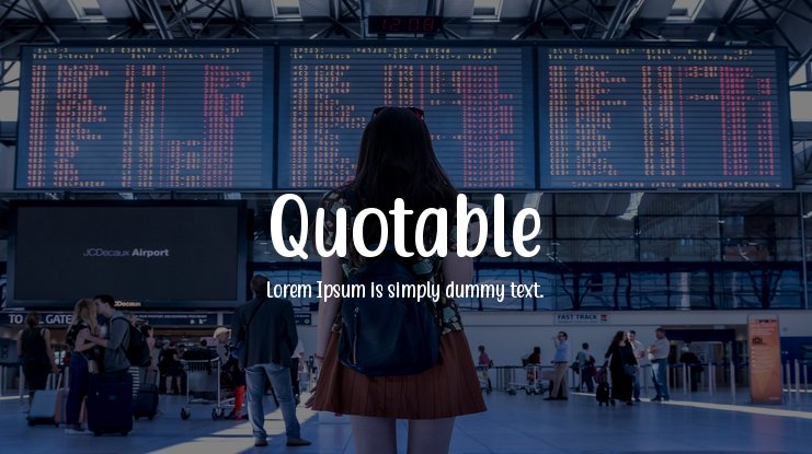 Quotable Font Family