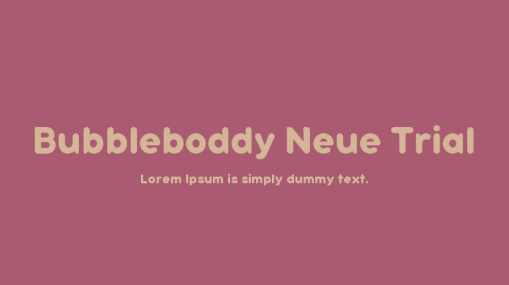 Bubbleboddy Neue Trial Font Family