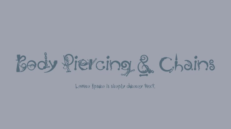 Body Piercing & Chains Font