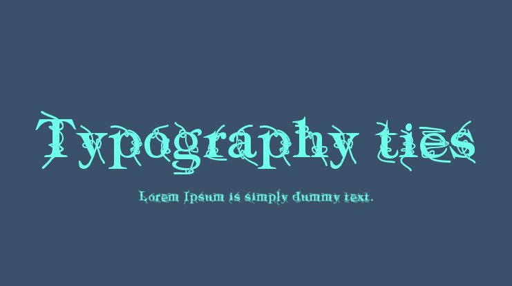 Typography ties Font Family