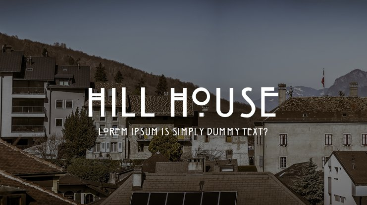 Hill House Font