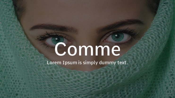 Comme Font Family