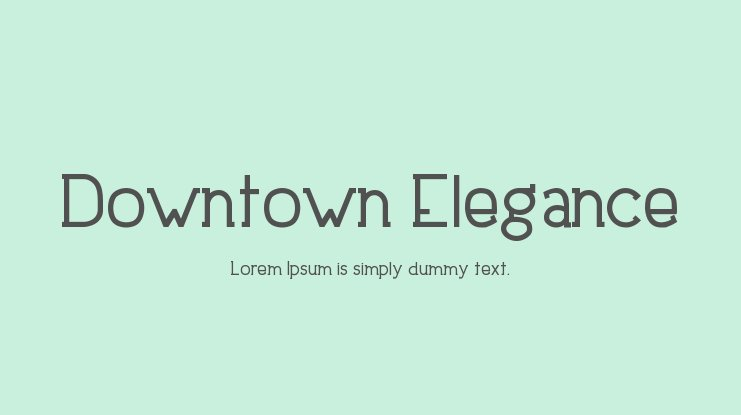 Downtown Elegance Font Family