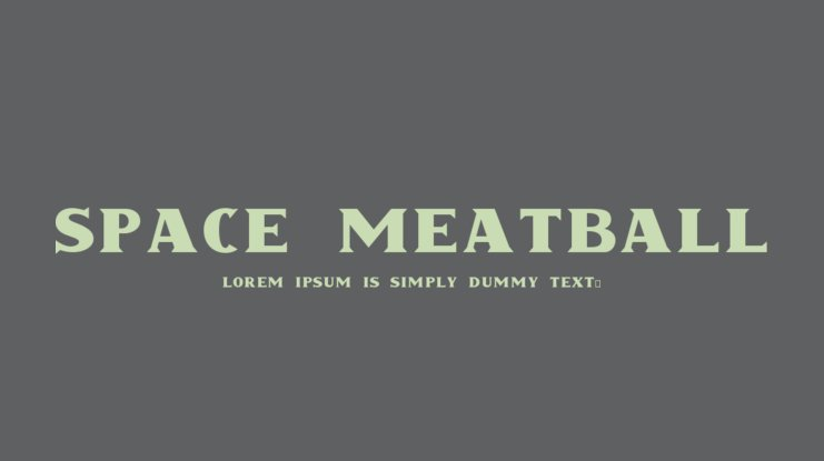 Space Meatball Font
