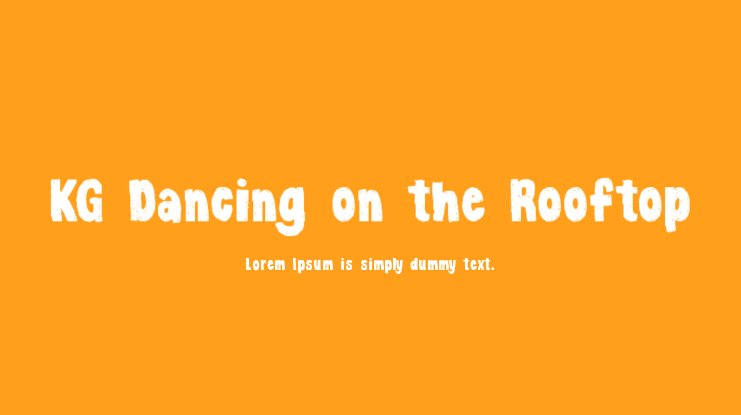 KG Dancing on the Rooftop Font