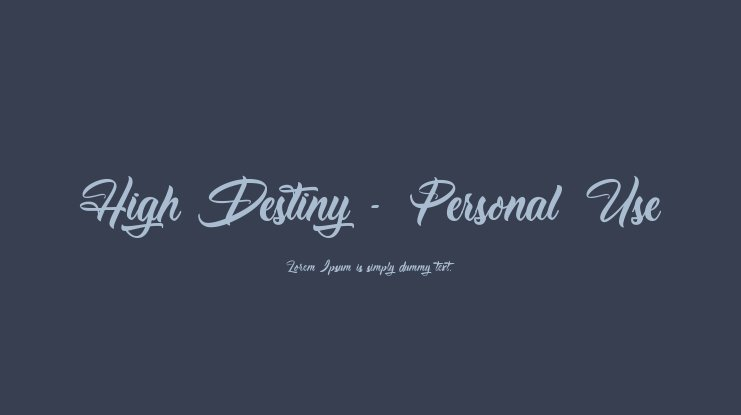 High Destiny - Personal Use Font