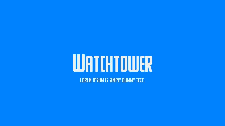 Watchtower Font Family