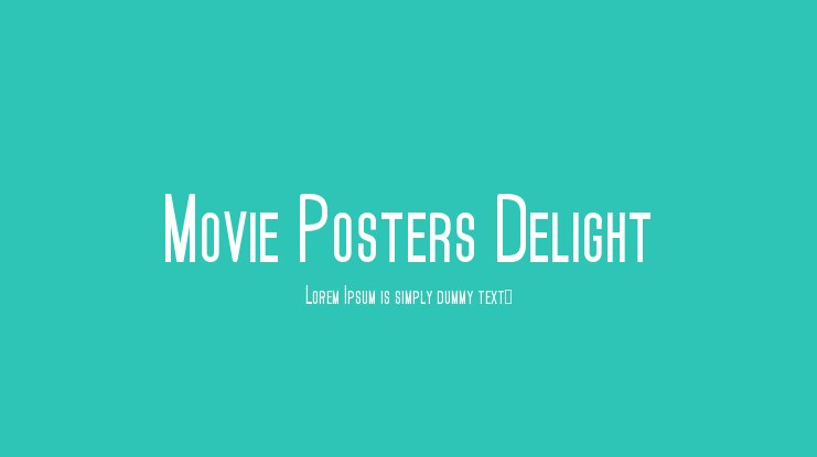 Movie Posters Delight Font