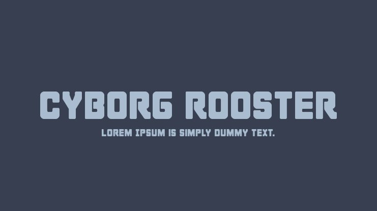 Cyborg Rooster Font Family