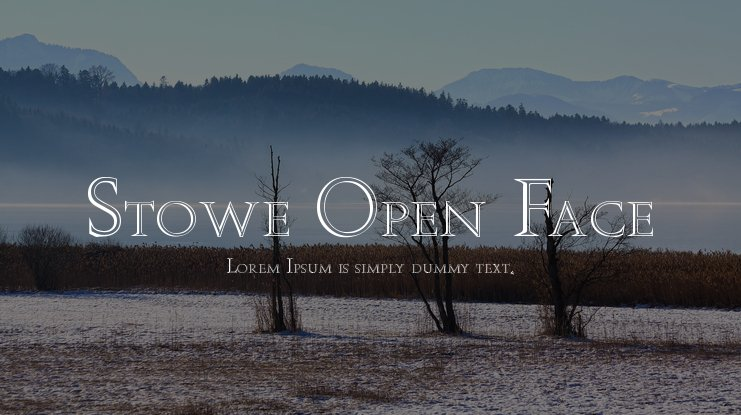 Stowe Open Face Font