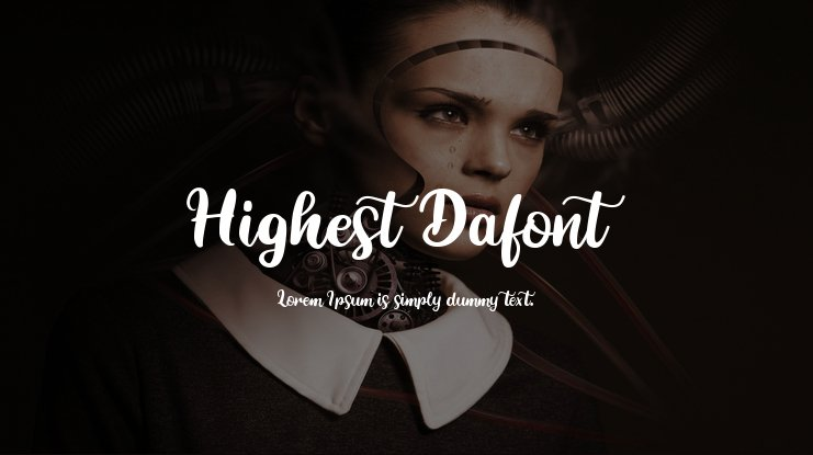 Highest Dafont Font : Download Free for Desktop & Webfont