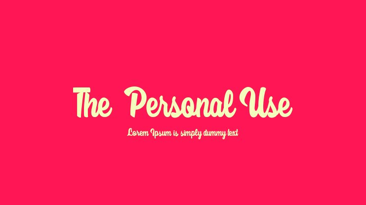 The  Personal Use Font