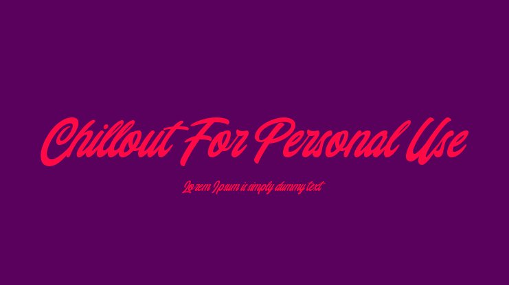 Chillout For Personal Use Font