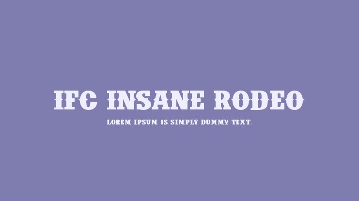 IFC Insane Rodeo Font Family